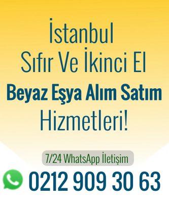 istanbul sıfır ve ikinci el beyaz eşya alım satım hizmetleri